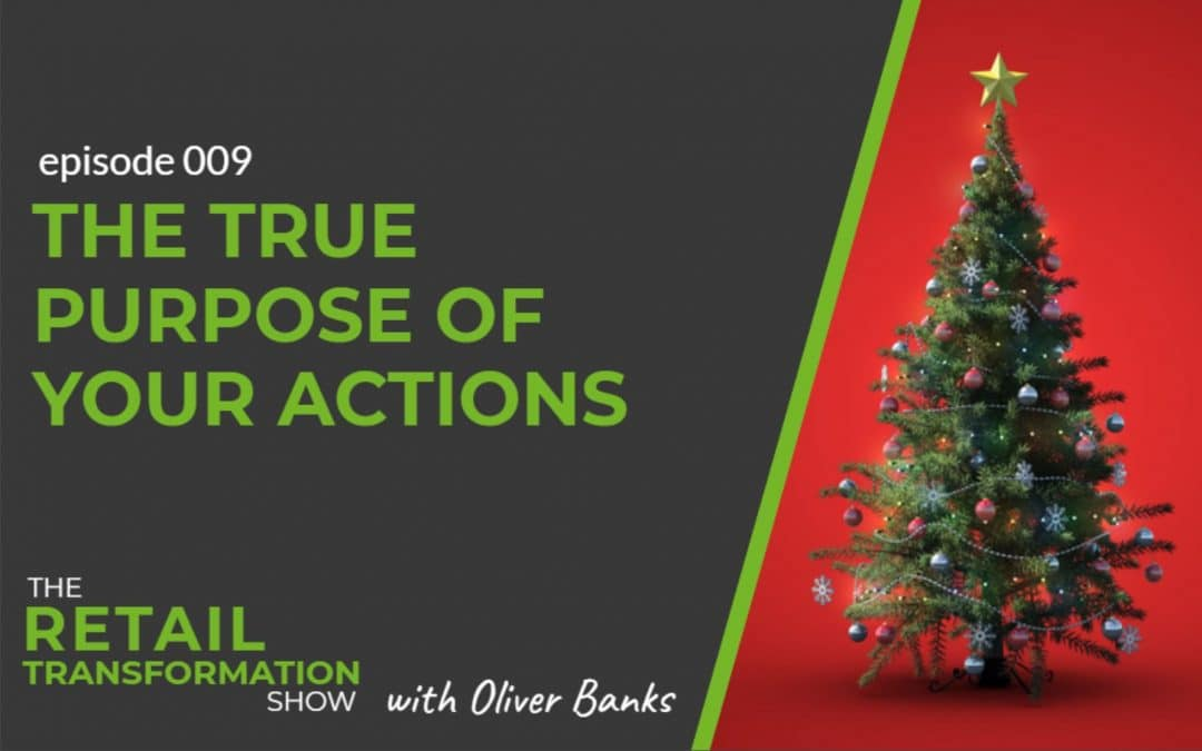 009: The True Purpose Of Your Actions