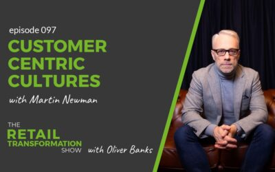 097: Customer Centric Cultures