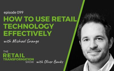 099: How To Use Retail Technology Effectively