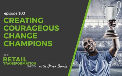 103: Creating Courageous Change Champions