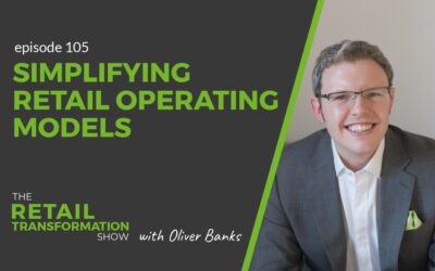 105: Simplifying Retail Operating Models