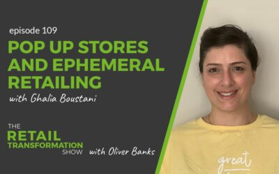 109: Pop Up Stores and Ephemeral Retailing