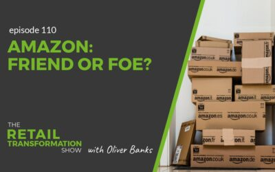 110: Amazon – Friend Or Foe?
