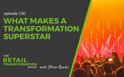 130: What Makes A Transformation Superstar